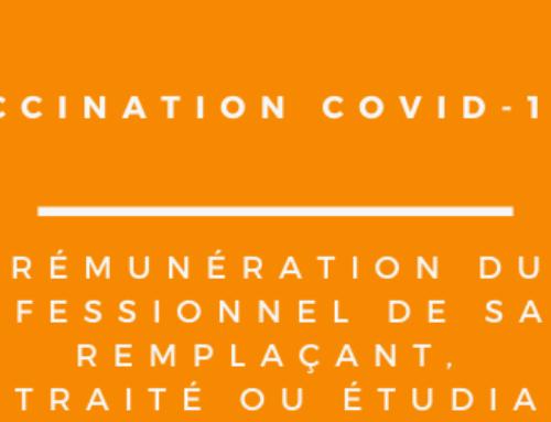 VACCINATION COVID-19 : RÉMUNÉRATION DU PROFESSIONNEL DE SANTÉ REMPLAÇANT, RETRAITÉ OU ÉTUDIANT