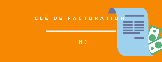 CLÉ DE FACTURATION « INJ »