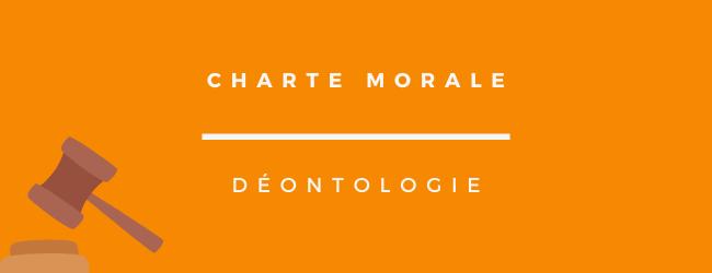 Charte Morale et Déontologie